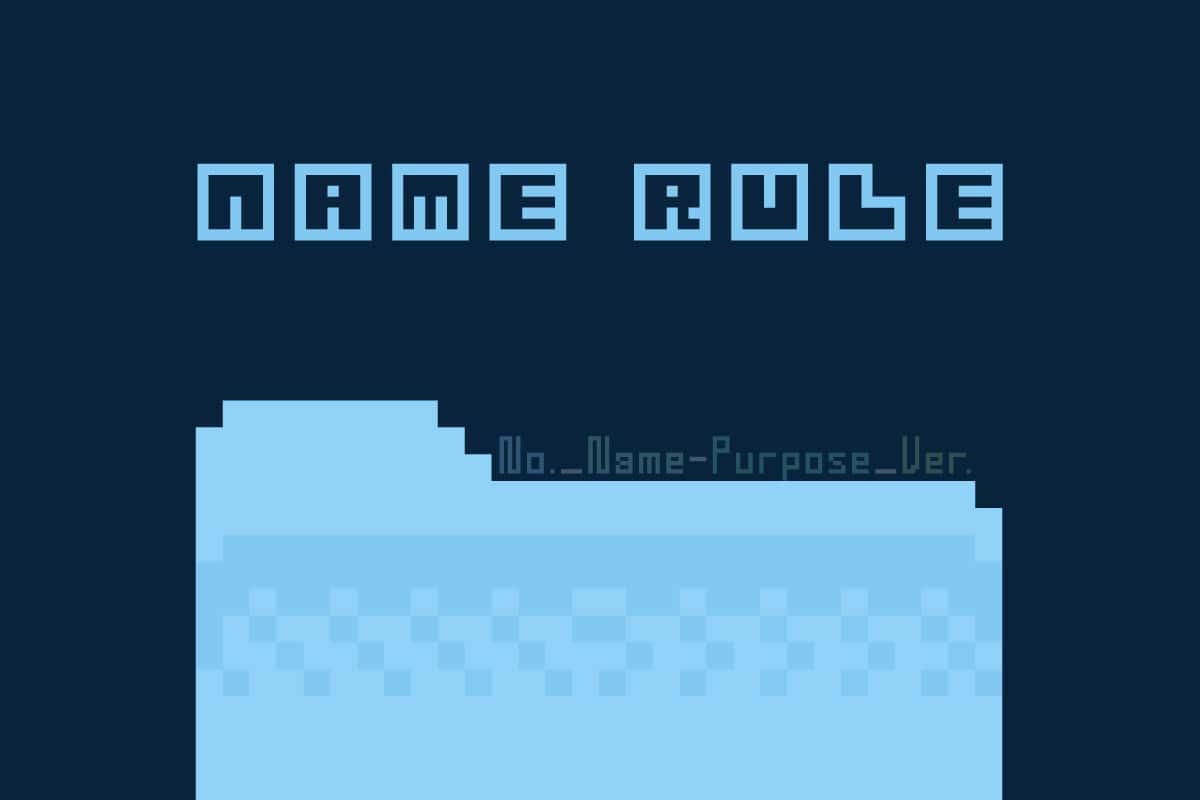 ねこ式ファイル&フォルダー命名規則を紹介するぞ!4つのルールと禁則事項を添えて