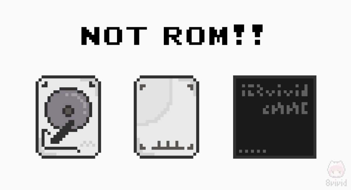 実は、HDDもSSDもeMMCも厳密にはROMではない!