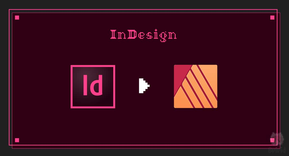 InDesign → Affinity Publisher