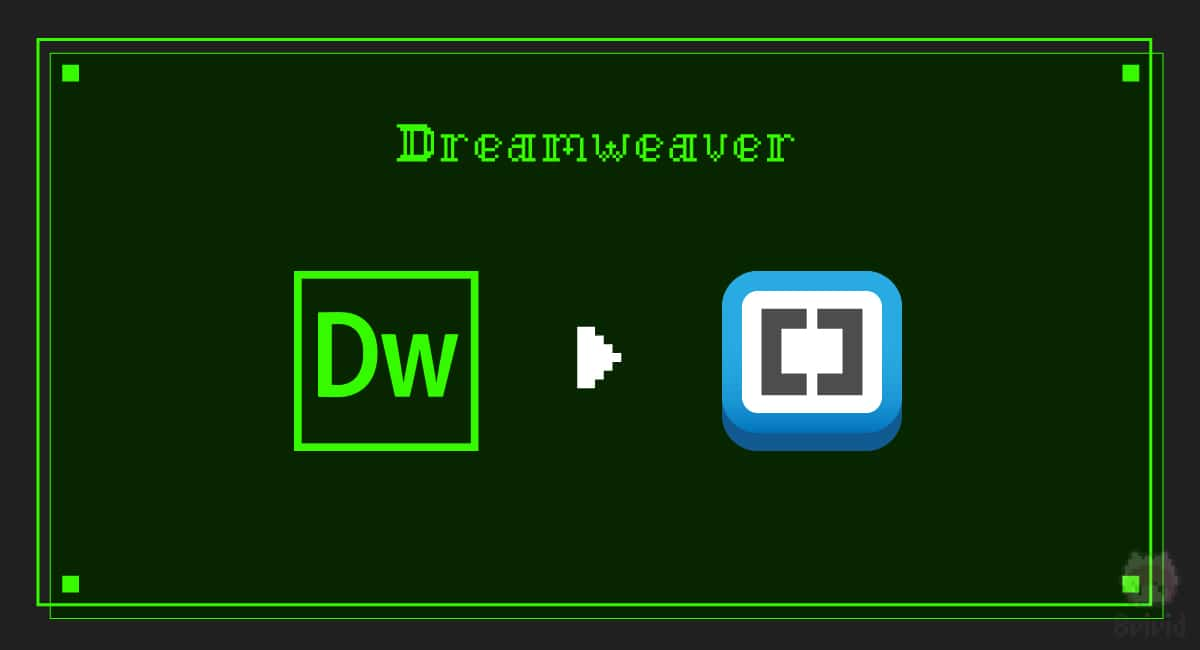 Dreamweaver → Brackets